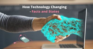 How Technology Change - Facts and States