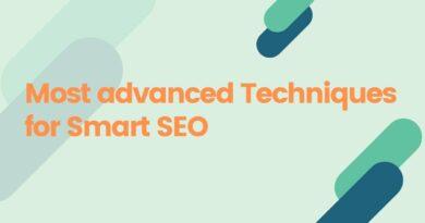 Most advanced Techniques for Smart SEO
