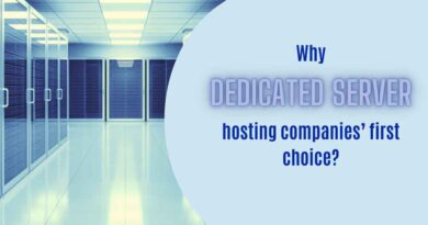 Why is Dedicated Server Hosting Companies' First Choice