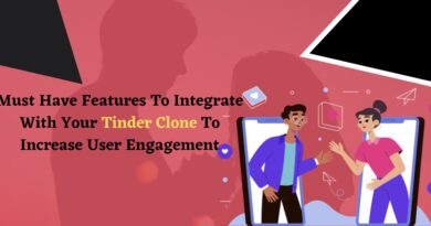 Must Have Features To Integrate With Your Tinder Clone To Increase User Engagement