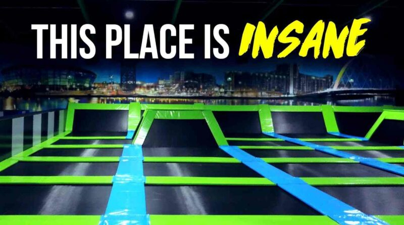 Top 8 Best Trampoline Parks In The World