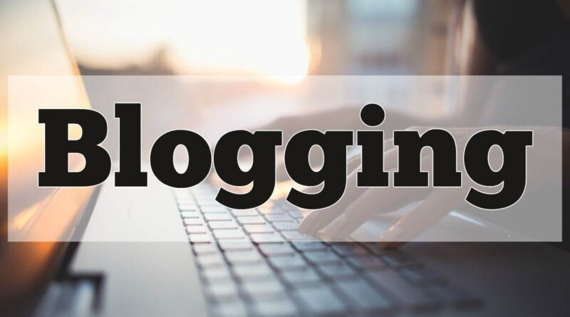 Reasons Why Blogging Is So Essential for Your Business